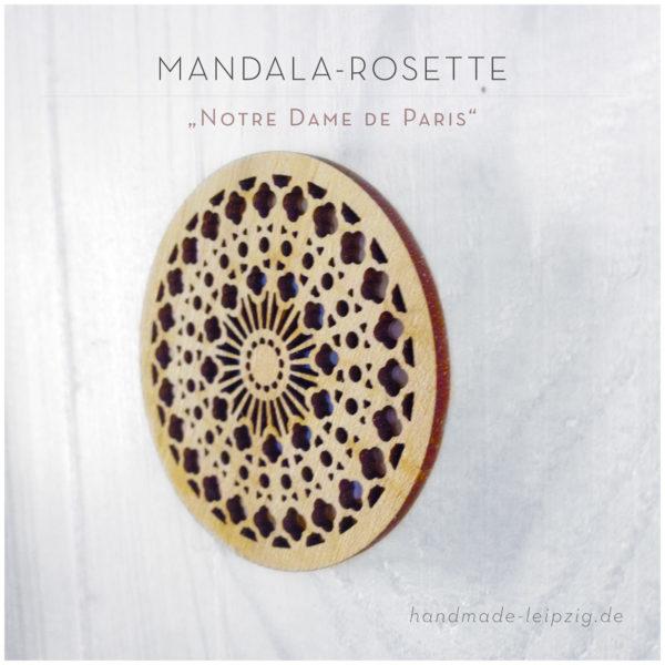 """""""Rose de la Notre Dame de Paris"""" - Holz-Mandala"""